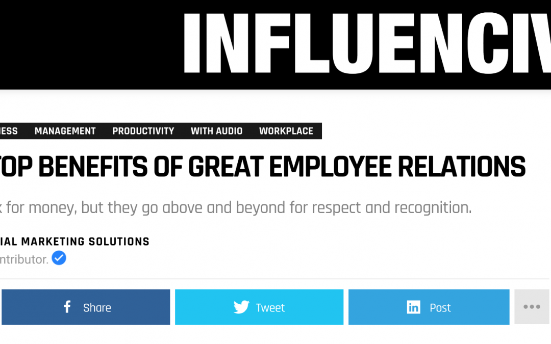 THE 7 TOP BENEFITS OF GREAT EMPLOYEE RELATIONS